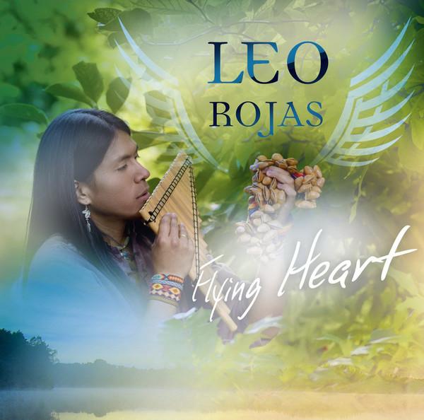 Leo Rojas - Flying Heart (2012)
